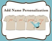 Add On - Add Name Personalization to a Group of Shirts
