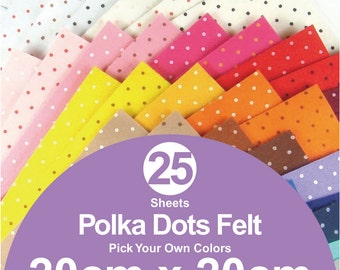 25 Printed Polka Dots Felt Sheets - 20cm x 20cm per sheet - Pick your own colors (P20x20)