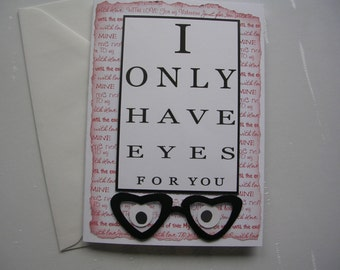 VALENTINE CARD  I Only Have Eyes For You