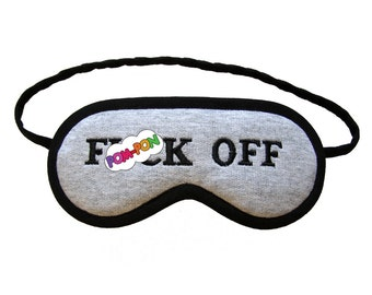 F()ck Off Sleep Mask, Gray melange jersey eye mask, Mature shameless sleeping eyemask, Black adult text, Grey typography, Fiona's sleepmask
