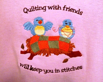 Quilting T-shirt - Quilting with friends will leave you in stitches