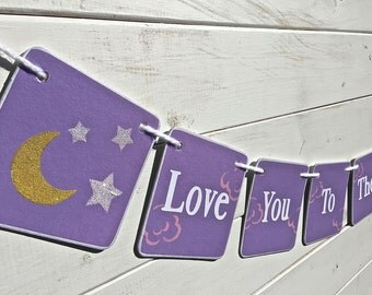 Baby shower banner, Love You to the Moon and Back, moon and stars, Baby Girl Banner, Nursery Decoration, Baby photo prop, purple