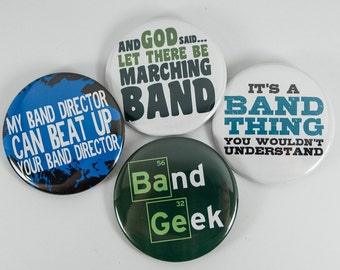 Set of Four Funny Marching Band 2.25 inch Pinback Buttons or Magnets