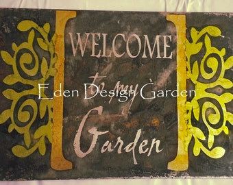Welcome to my Garden leafy trellis etched metal sign