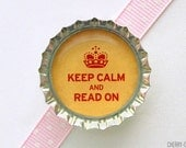 Keep Calm and Read On Bottle Cap Magnet - keep calm and carry on book club gift, book lover gift, for book lover librarian gift, writer gift
