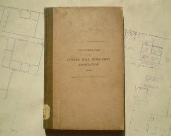 Proceedings of the Bunker Hill Monument Association - 1910 - American Revolution - United States - Antique History Book