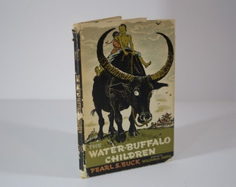Antique Water Buffalo Children by Pearl S. Buck with Drawings by William Arthur Smith - Personal Inscription - Second Impression