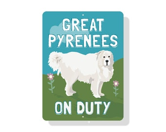 """Great Pyrenees On Duty Sign 9"""" X 12"""" (blue)"""