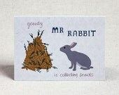 Greedy Mr Rabbit Children's Birthday Card