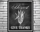 "Thanksgiving Print ""Give Thanks"" - Black Chalkboard Harvest Print, Wall Art, Invitations - Instant Digital Download 8x10 & 11x14"