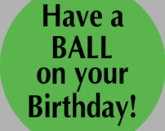 Send a Ball Inflatable greeting BALL gift - any custom message - Happy Birthday, Get Well, New Baby, Thank You, Congratulations, etc.