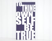 To Thine Own Self Be True Hamlet Quote Shakespeare Hamlet Quote Art College Dorm Room Art Shakespeare Wall Decor