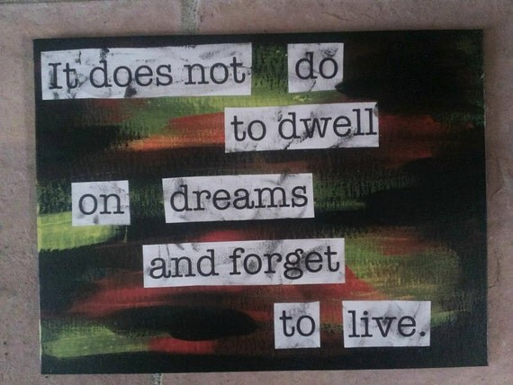 "Dumbledore quote mixed media painting - ""It does not do to dwell on dreams..."" (Gryffindor)"