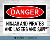 THE ORIGINAL Warning Sign - Pirates and Ninjas and Lasers and Shit - funny metal Mature