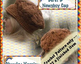 PDF Crochet Pattern Cabled Beret & Newsboy Cap Chunky version