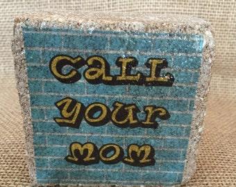 Call Your Mom Mini Brick Stone decor