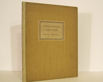 Das Ufer, Gedichte - Poems by Ludwig Strauss No. 73 of a Limited First Edition of 300 Copies, Signed by the Author, Renowned Jewish Scholar