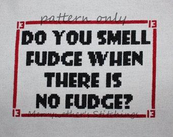Warehouse 13 - Do You Smell Fudge? - Cross Stitch PATTERN