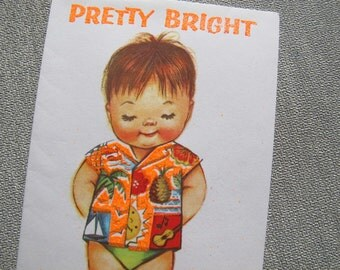 Charlot Byj Pretty Bright and Pretty Gay Hawaiian Shirt Get well card / Funky card / 1940's small talk get well card