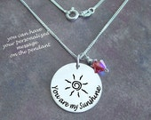 Sun Necklace, sun jewelry, moms jewelry,daughters gift, Personalized necklace, you are my sunshine, mothers necklace, hand stamped jewelry,