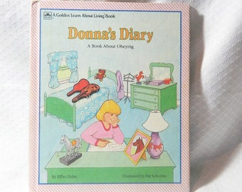 Donna's Diary - A Book About Obeying - by Effin Older - Hardcover - 1986