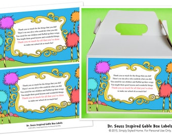 INSTANT Teacher and Staff Appreciation Gable Box Labels - Dr. Seuss Inspired Printables