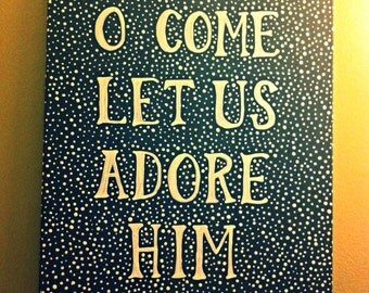 Painted Quote Canvas - Adore Him - Christmas - Word Art - Gift - Holiday Decor - Snow