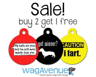 Buy 2 Get I FREE - Stylish, Funny, & Cute Personalized Pet Tags, Custom Pet Tags, Dog ID Tags, Cat ID Tags, Dog Tags for Dogs