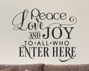 Living Room Wall Decal Peace Love and Joy To All Who Enter Here Family Decals Wall Decor Kitchen Wall Sticker Decorations Vinyl Lettering