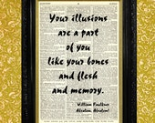William Faulkner Illusions Quote Dictionary Art Print, Recycled Vintage Book Page, Upcycled Art, Home or Office Wall Decor