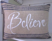 50% CLEARANCE SALE Rustic pillow, believe pillow,burlap pillow, word pillow, farmhouse decor, decorative pillow, accent pilow, inspirational