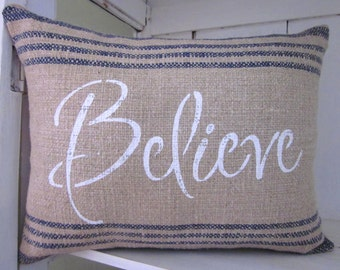 50% CLEARANCE SALE Rustic pillow, believe pillow,burlap pillow, word pillow, farmhouse decor, decorative pillow, accent pilow, inspirational