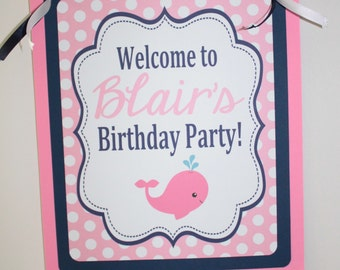 GIRLY PREPPY WHALE Theme Party Happy Birthday Party or Baby Shower Door or Welcome Sign  Pink Navy - Party Packs Available