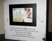 Lyric Wedding Anniversary Picture Frame Wood box Frame Rod Stewart Have I Told You Lately