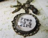 Inspirational pendant with quote from beatles free as a bird charm necklace with inspiring beatles song  jewelry necklace for women