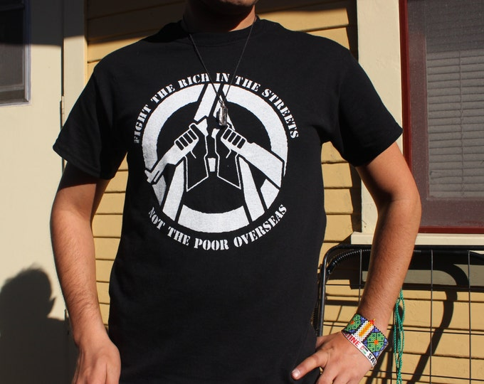 Fight the Rich, Not the Poor - T-Shirt