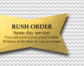 RUSH ORDER - Proofs Guaranteed within 24 hours from the time of your purchase