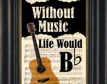 Music Lovers Acoustic Guitar Without Music Life Would Be Flat -Mixed Media  Recycled 1920's Vintage Sheet Music page