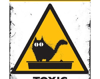 Cat card, funny card: WARNING Toxic Waste