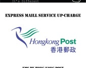EMS (Express Mail Service) Shipping Upcharge