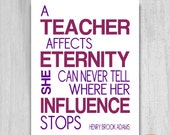 QUICK Gift for Teacher PRINTABLE Unique Poem Quote Print Sign Appreciation A Teacher Affects Eternity Cranberry Red