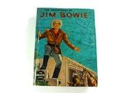 The Adventures of Jim Bowie Big Little Book Vintage