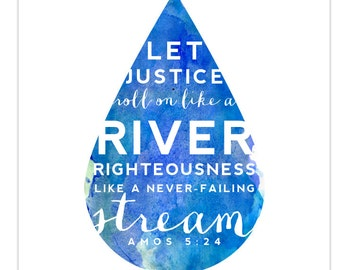 INSTANT DOWNLOAD - Justice Roll Like a River - Christian Scripture Art - Digital File to Print - Christian Nursery Art - Water drop