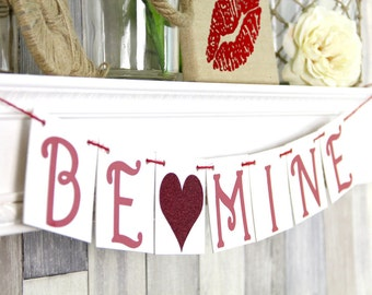 Be Mine Banner, Be Mine, Valentine Banner, Valentines Day, Valentines Day Decor, Valentines banner, be mine garland, valentine photo prop