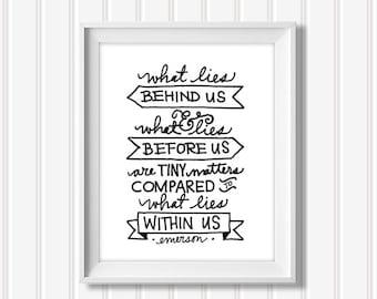 What Lies Within Us DIGITAL PRINT Ralph Waldo Emerson