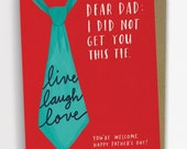 Live Laugh Love Tie Father's Day Card, Funny Father's Day Card for Dad / No. 238-C