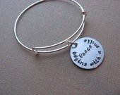 "SALE- Hand-Stamped Bangle Bracelet- ""Peace begins with a smile""- ONLY 1 Available"