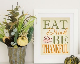 Thanksgiving Decor -  EAT Drink & Be THANKFUL - Thanksgiving Word Art
