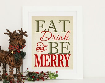 Christmas Decor -  EAT Drink & Be MERRY - Christmas  Word Art