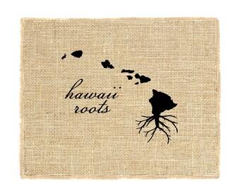 Hawaii Roots Unframed, Hawaii, State Roots, Burlap Art, Wall Art, State Art